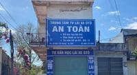 """Đắk Lắk: Nhiều học viên lái xe nộp hơn 8 tỷ đồng cho một văn phòng đại diện hoạt động """"chui"""""""