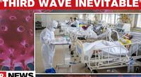 Ấn Độ nên chuẩn bị cho làn sóng COVID thứ ba bằng cách cấp vắc xin cho trẻ dưới 15 tuổi