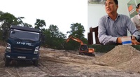 Thông tin mới vụ Công ty của anh ruột Chủ tịch xã khai thác đất cát trái phép
