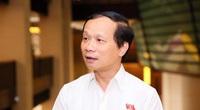Bộ Chính trị điều động ĐBQH Phạm Tất Thắng làm Phó Trưởng Ban Dân vận Trung ương