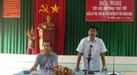 """Trưởng Ban Tổ chức Tỉnh ủy Đắk Lắk: """"Dù cử tri tín nhiệm hay không, vẫn gắng sức hoàn thành nhiệm vụ"""""""
