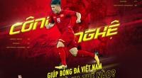 """Giải mã công nghệ """"ghê gớm"""" giúp ĐT Việt Nam siêu mạnh"""