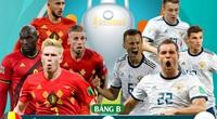 Xem trực tiếp Bỉ vs Nga trên kênh nào?