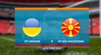 Highlight Ukraine vs Bắc Macedonia (2-1): Bỏ lỡ Penalty, Ukraine thắng hú vía
