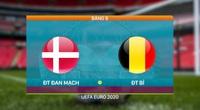 """Highlight Đan Mạch vs Bỉ (1-2): Đẳng cấp khác biệt của """"quỷ đỏ"""""""