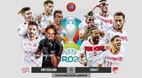 Link xem trực tiếp Thụy Sĩ vs Thổ Nhĩ Kỳ 23h00, bảng A EURO 2020