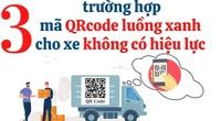 3 lưu ý rất quan trọng đối với xe vận tải có mã QRcode luồng xanh