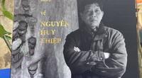 """Có gì trong cuốn sách được xem như """"tâm hương"""" tưởng nhớ nhà văn Nguyễn Huy Thiệp?"""
