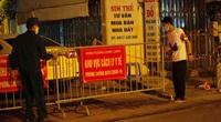 Hà Nội: Phong toả tạm thời khu vực ghi nhận nhiều trường hợp nghi nhiễm Covid-19