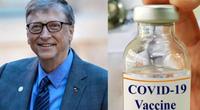 """Tỷ phú Bill Gates: """"Cần các nhà máy có thể tạo ra một loại vaccine mới chỉ trong 100 ngày"""""""
