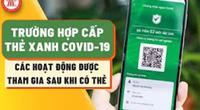 """Video: Những điều kiện để người lao động được cấp """"thẻ xanh Covid"""" tại TP.HCM"""