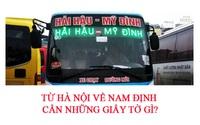 Từ Hà Nội về Nam Định cần giấy tờ gì, có phải cách ly không?