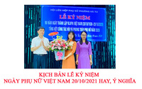 Kịch bản lễ kỷ niệm ngày Phụ nữ Việt Nam 20/10/2021 hay, ý nghĩa