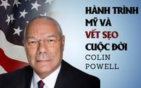 Colin Powell - Hành trình Mỹ và vết sẹo cuộc đời