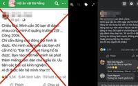 """Đà Nẵng: Công an làm việc với người đăng tin trên facebook """"tuyển"""" 30 người đi đánh nhau"""