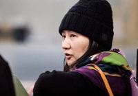 """CFO Huawei Mạnh Vãn Châu có nguy cơ thua kiện dẫn độ, báo Trung chỉ trích Mỹ """"bắt nạt"""""""