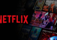 Doanh thu trăm tỷ đồng mỗi năm, Netflixsẽ phải đóng thuế ở Việt Nam
