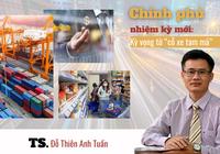 """Kinh tế Việt Nam 2021: Kỳ vọng Chính phủ nhiệm kỳ mới và """"cỗ xe tam mã"""""""