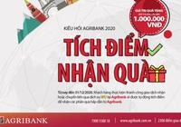 """Agribank triển khai chương trình khuyến mại """"Kiều hối Agribank, Tích điểm – Nhận quà"""""""