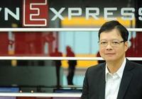 Ông Thang Đức Thắng không ứng cử HĐQT FPT Online nhiệm kỳ mới sau hơn 10 năm làm Chủ tịch