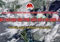 [TRỰC TIẾP]: Họp trực tuyến chỉ đạo ứng phó với Bão số 5 (CONSON) và mưa lũ lớn