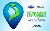 """Vinamilk tiếp nối chiến dịch """"Bạn khỏe mạnh, Việt Nam khỏe mạnh""""với dự án """"Vùng xanh hy vọng"""""""