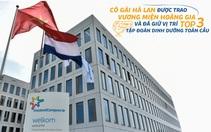 Tập đoàn sở hữu sữa Cô gái Hà Lan vào Top 3 toàn cầu