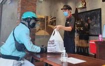 Chủ nhà hàng, quán ăn chờ hướng dẫn cụ thể để được bán mang về