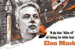 """Tỷ phú giàu nhất hành tinh Elon Musk và 9 dự báo """"điên rồ"""" về công nghệ tương lai"""