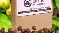 Cà phê Organic sự khác biệt nhờ hương vị nguyên thủy