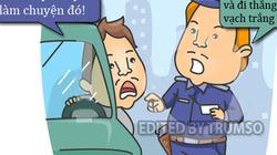 Truyện cười Cá tháng 4: Quá say để làm theo lời cảnh sát