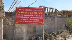 """Cấm phân lô, bán nền để chống dự án """"ma"""""""