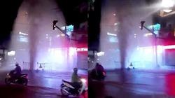 """""""Té xỉu"""" thấy cột nước cao 10m phun như vòi rồng giữa đường phố Sài Gòn"""