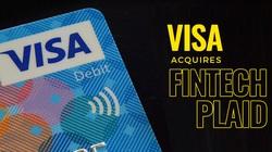 Visa bỏ 5,3 tỷ USD để thâu tóm startup Fintech