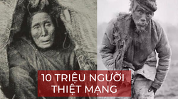 Giải mã thảm họa cách đây 143 năm khiến 10 triệu người Trung Quốc thiệt mạng