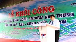 VOV khởi công xây dựng đài phát sóng tại Ninh Thuận, phủ sóng ra quần đảo Hoàng Sa và Trường Sa