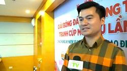 """Cầu thủ điển trai nhất làng báo: """"Mỗi năm đều háo hức chờ Giải bóng đá báo NTNN/Dân Việt"""""""