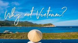 Video quảng bá du lịch Việt Nam hậu Covid-19 trên CNN được đón nhận tích cực, lan tỏa tốt