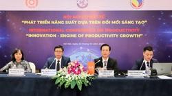 """Đổi mới sáng tạo để tăng năng suất: """"Yếu tố giúp kinh tế tăng trưởng bền vững"""""""