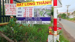 Giá đất gần dự án án sân bay Long Thành bị đẩy cao