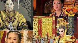 """4 phụ nữ quyền lực nhất lịch sử Trung Quốc: Ai """"trên cơ"""" cả Lữ hậu lẫn Võ Tắc Thiên?"""