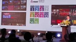 """Ra mắt dòng TV thông minh VTC Now Rindo với khẩu hiệu """"TV giờ đây đã khác"""""""