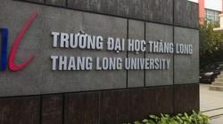 Trường ĐH Thăng Long tuyển sinh bổ sung sớm hơn thời gian quy định, Bộ GDĐT nói gì?