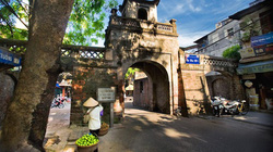 Ghé thăm Hà Nội 5 cửa ô và dấu tích Thăng Long tứ trấn