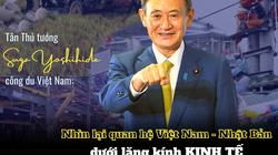 Vì sao Tân Thủ tướng Nhật Bản Suga Yoshihide chọn Việt Nam cho chuyến công du nước ngoài đầu tiên sau khi nhậm chức?
