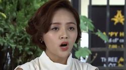 """Lửa ấm tập 32: """"Tiểu tam"""" Ngọc lộ rõ bộ mặt thật"""