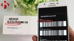 Cách kiểm tra điện thoại Samsung Galaxy chính hãng hay hàng giả