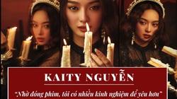"""Kaity Nguyễn: """"Nhờ đóng phim, tôi có nhiều kinh nghiệm để yêu hơn"""""""