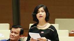 """Nữ đại biểu Quốc Hội Ksor H'Bơ Khắp tranh luận cực """"gắt"""" với Bộ trưởng: Pin mặt trời để phơi bò một nắng hay sao"""