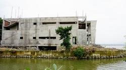 Dự án phá vỡ cảnh quan sông Hương: Chủ đầu tư chưa tháo dỡ hạng mục lấn chiếm mặt nước